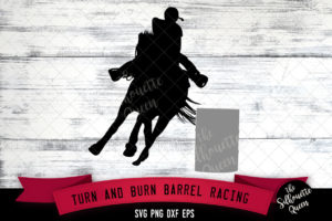 Turn and Burn Barrel Racing svg file