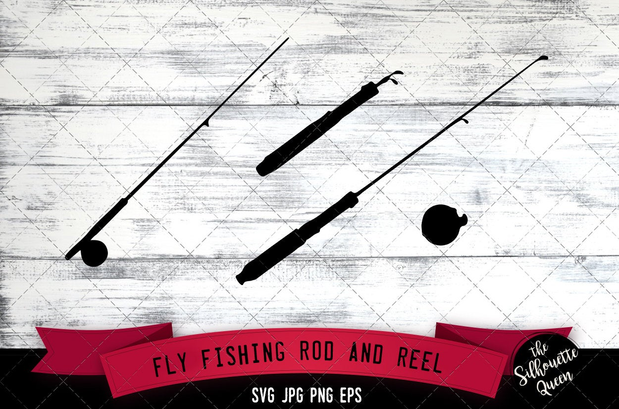 Download Fly Fishing Rod With Reel Cricut Files Silhouette Studio Vector Design Cut File Scan N Cut Eps File Dxf Png The Silhouette Queen