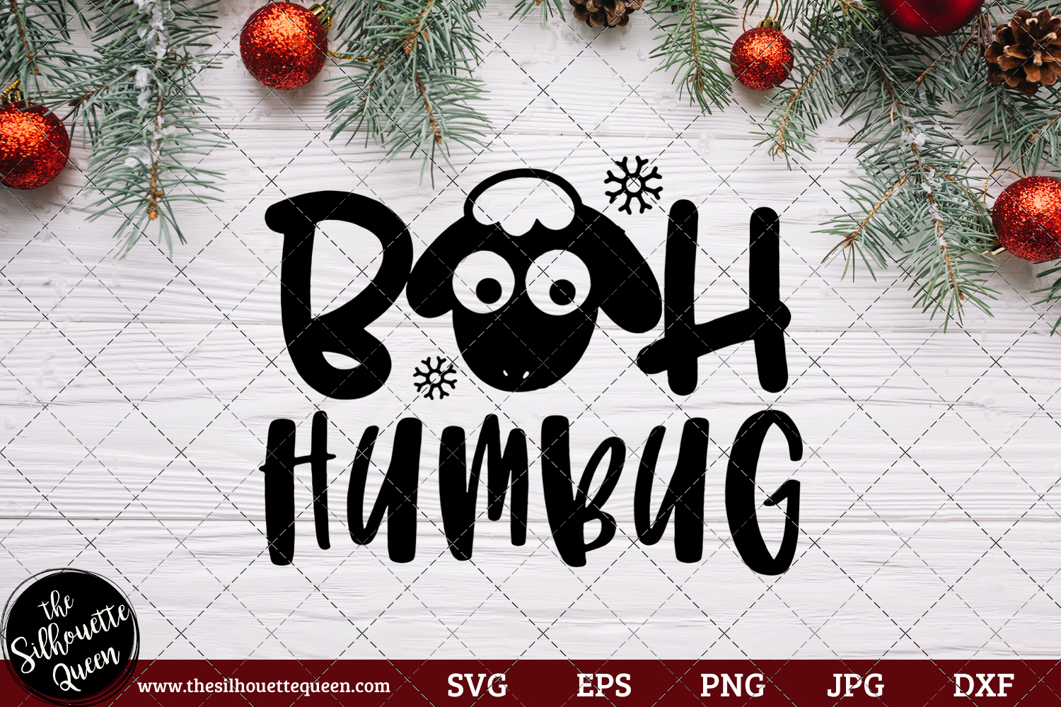 Bah Humbug Saying Svg Christmas Svg Holiday Svg Holiday Saying Jpg Eps Dxf Png Cut File For Cricut Clipart Silhouette The Silhouette Queen