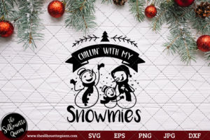 Chillin' With My Snowmies Saying SVG | Christmas SVG | Holiday SVG | Holiday Saying Jpg Eps Dxf Png Cut File for Cricut Clipart Silhouette