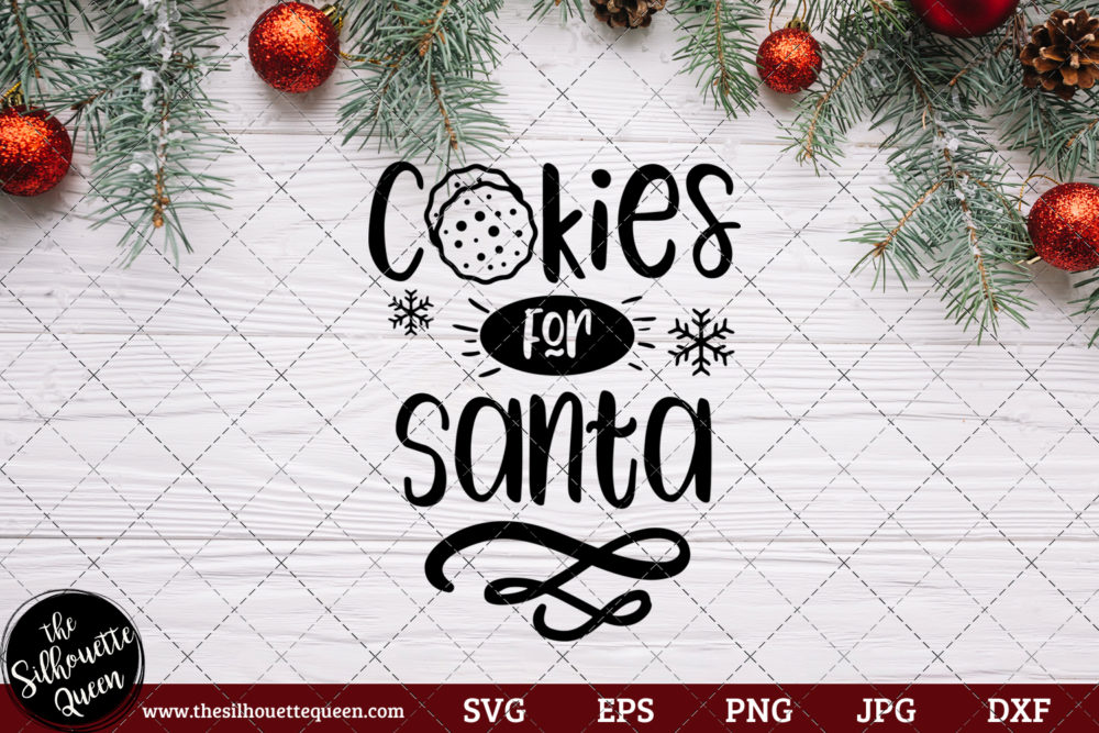 Cookies for Santa Saying SVG | Christmas SVG | Holiday SVG | Holiday Saying Jpg Eps Dxf Png Cut File for Cricut Clipart Silhouette