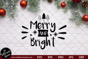 Merry And Bright Saying SVG | Christmas SVG | Holiday SVG | Holiday Saying Jpg Eps Dxf Png Cut File for Cricut Clipart Silhouette