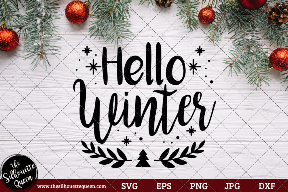 Hello Winter Saying SVG | Christmas SVG | Holiday SVG | Holiday Saying Jpg Eps Dxf Png Cut File for Cricut Clipart Silhouette
