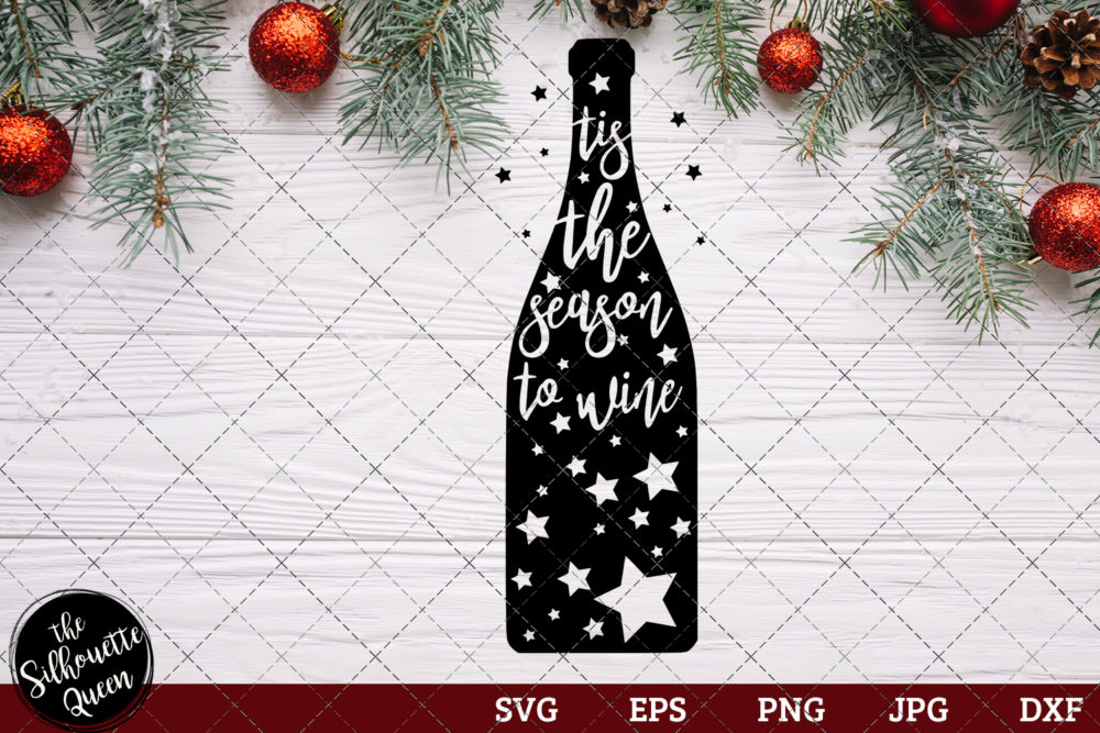 Tis The Season To Wine Saying SVG | Christmas SVG | Holiday SVG | Holiday Saying Jpg Eps Dxf Png Cut File for Cricut Clipart Silhouette