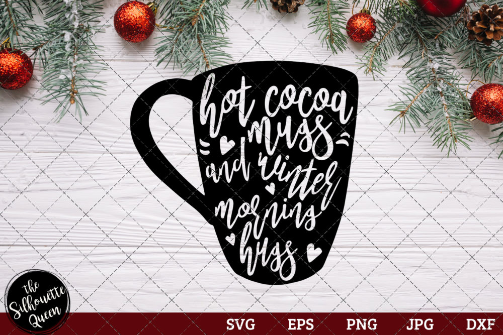 Hot Cocoa Mugs and Winter Morning Hugs Saying SVG | Christmas SVG | Holiday SVG | Holiday Saying Jpg Eps Dxf Png Cut File for Cricut Clipart Silhouette