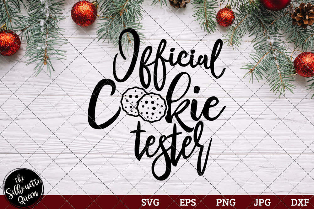 Official Cookie Tester Saying SVG | Christmas SVG | Holiday SVG | Holiday Saying Jpg Eps Dxf Png Cut File for Cricut Clipart Silhouette