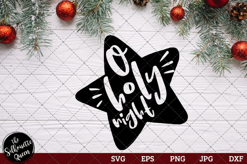O Holy Night Saying SVG | Christmas SVG | Holiday SVG | Holiday Saying Jpg Eps Dxf Png Cut File for Cricut Clipart Silhouette