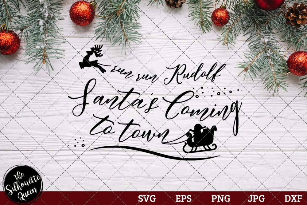 Run Run Rudolph Santa's Saying SVG | Christmas SVG | Holiday SVG | Holiday Saying Jpg Eps Dxf Png Cut File for Cricut Clipart Silhouette