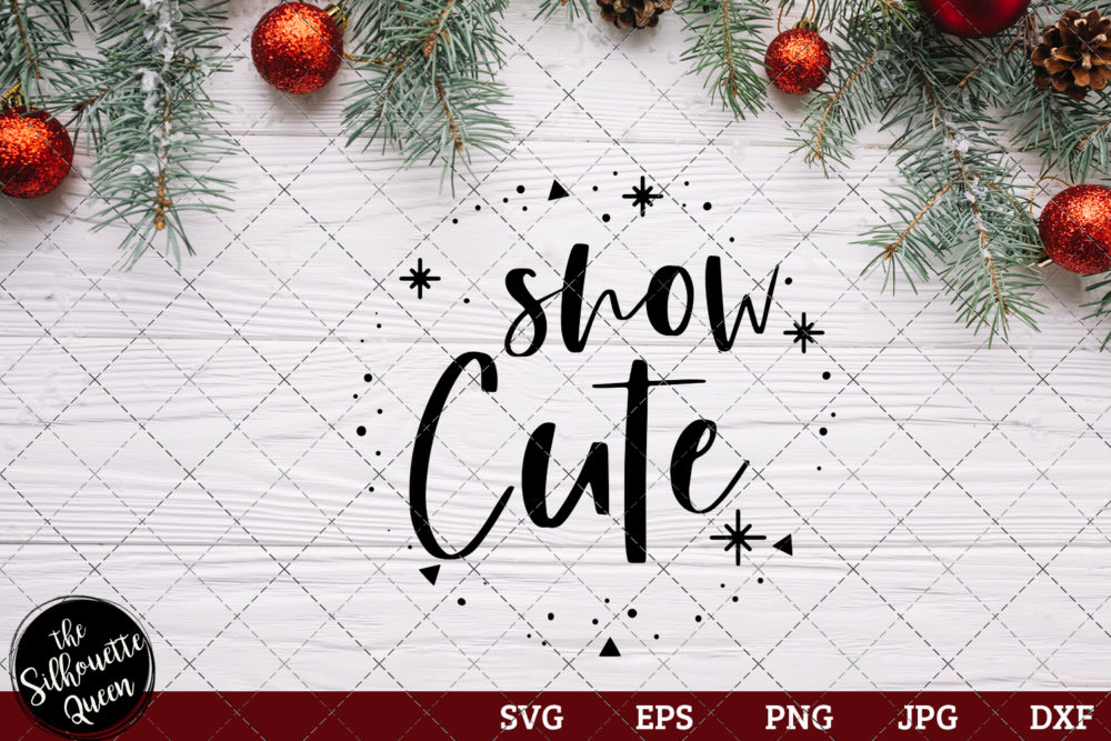 Snow Cute Saying SVG | Christmas SVG | Holiday SVG | Holiday Saying Jpg Eps Dxf Png Cut File for Cricut Clipart Silhouette