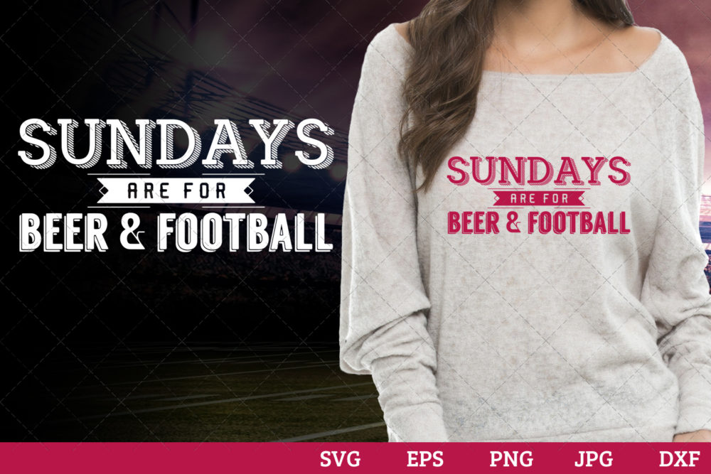Sundays are for beer football Superbowl Football Sayings svg file for cutting