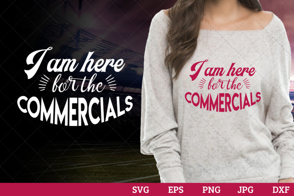 I am here for the Commercials Superbowl Football Sayings svg file for cutting